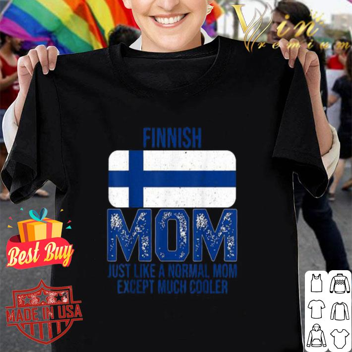 Finland Flag Finnish mom Mother's Day shirt