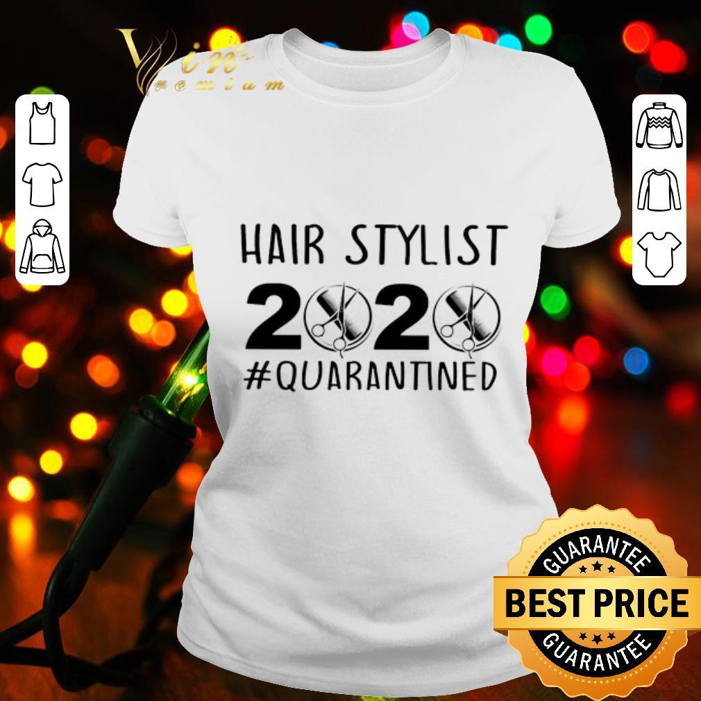 Hairstylist 2020 Quarantined shirt