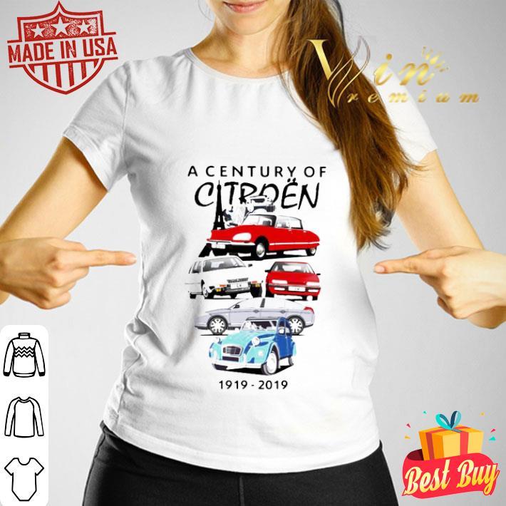 Hot A Century Of Citroën 1919-2019 shirt