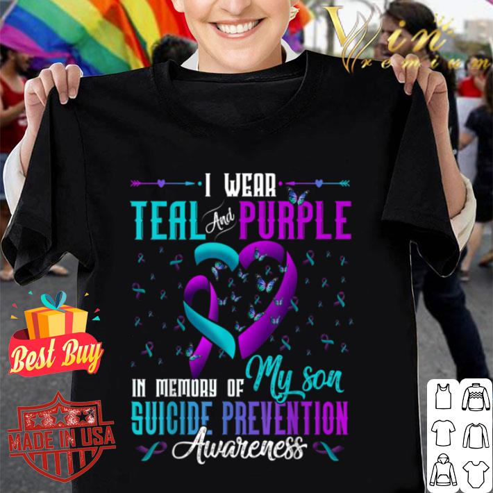 I Wear Teal Purple For My Son Suicide Prevention Awareness shirt
