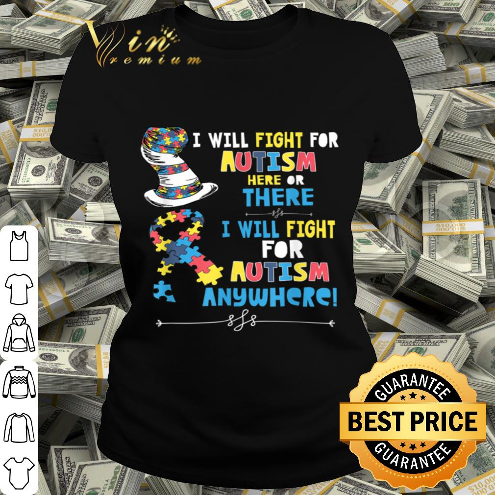 I Will Fight For Autism Here Or There Autism Awareness Kids shirt