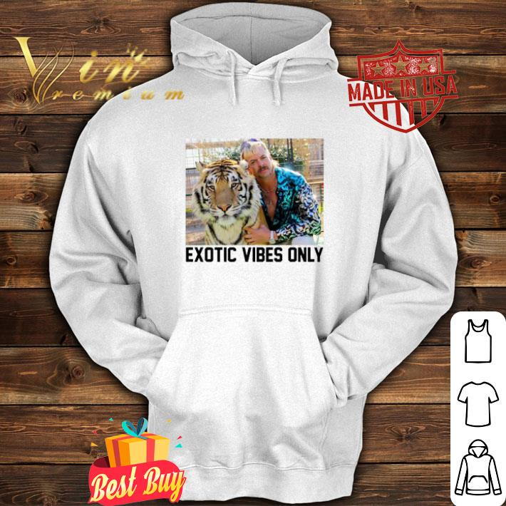 Joe Exotic Tiger King Exotic Vibes Only shirt