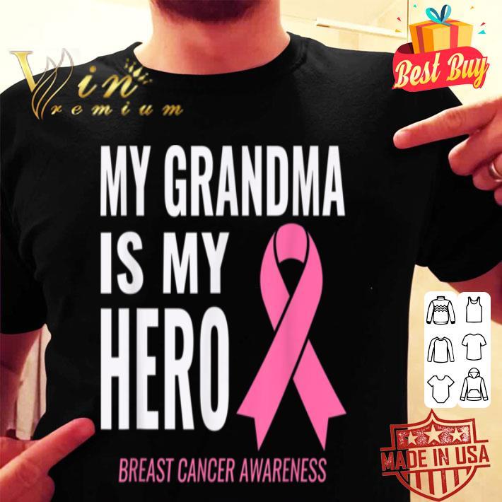 My Grandma is my Hero - Breast Cancer Support shirt