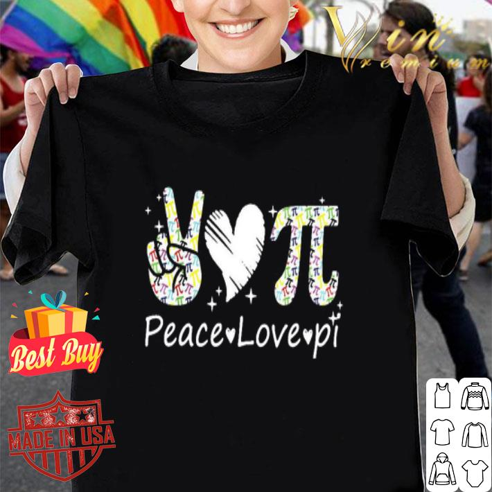 Peace love Pi Math shirt