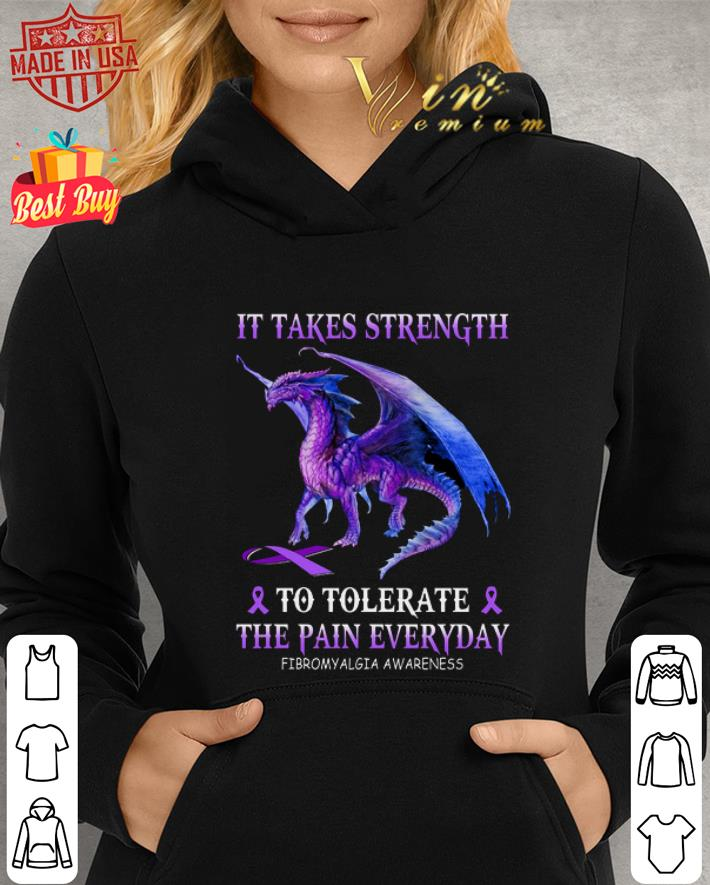 Purple Dragon it takes strength to tolerate the pain everyday Fibromyalgia awareness shirt 2