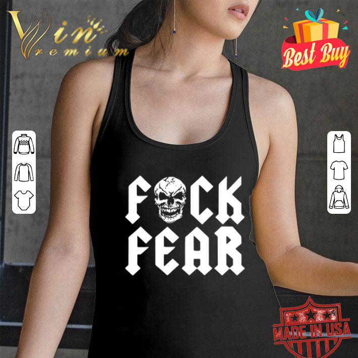 Skull Fuck Fear shirt