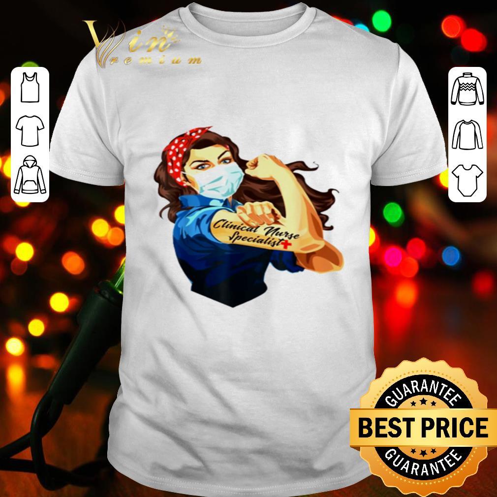 Strong Woman Mask Clinical nurse specialist Coronavirus shirt