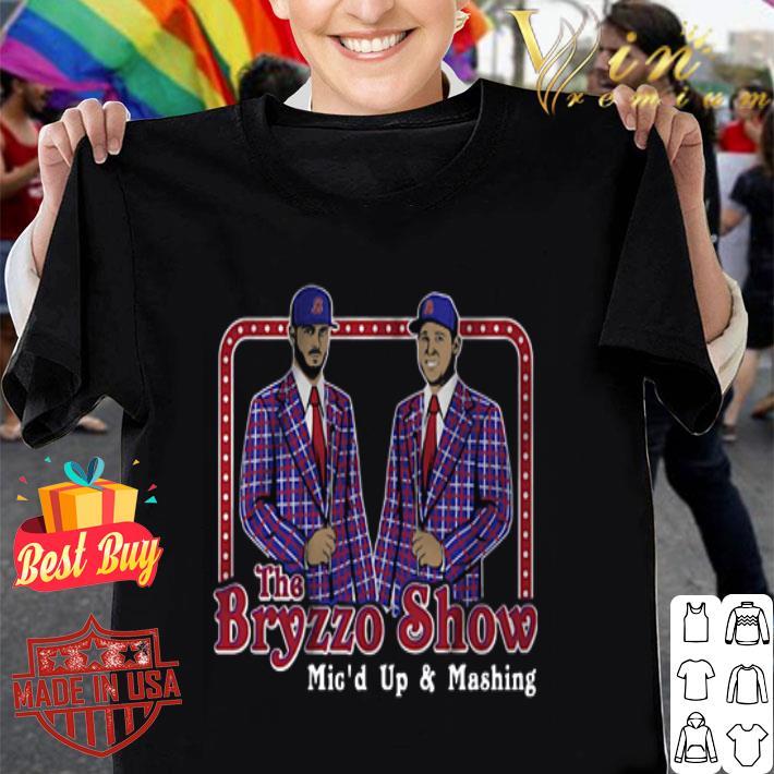 The Bryzzo Show Mic'd Up And Mashing shirt