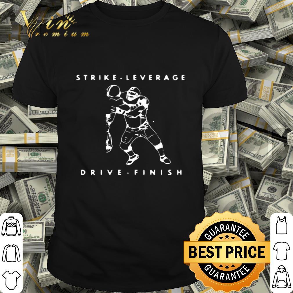 Strike Leverage Drive Finish shirt