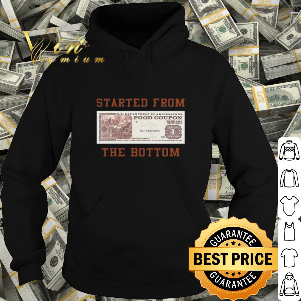 US department of agriculture food coupon started from the bottom shirt