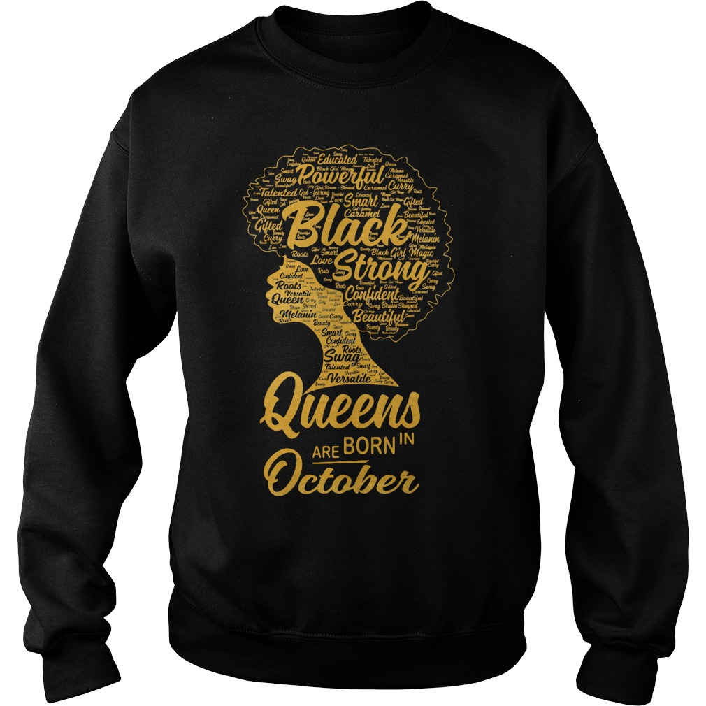 Black Queens Are Born In October Sweater
