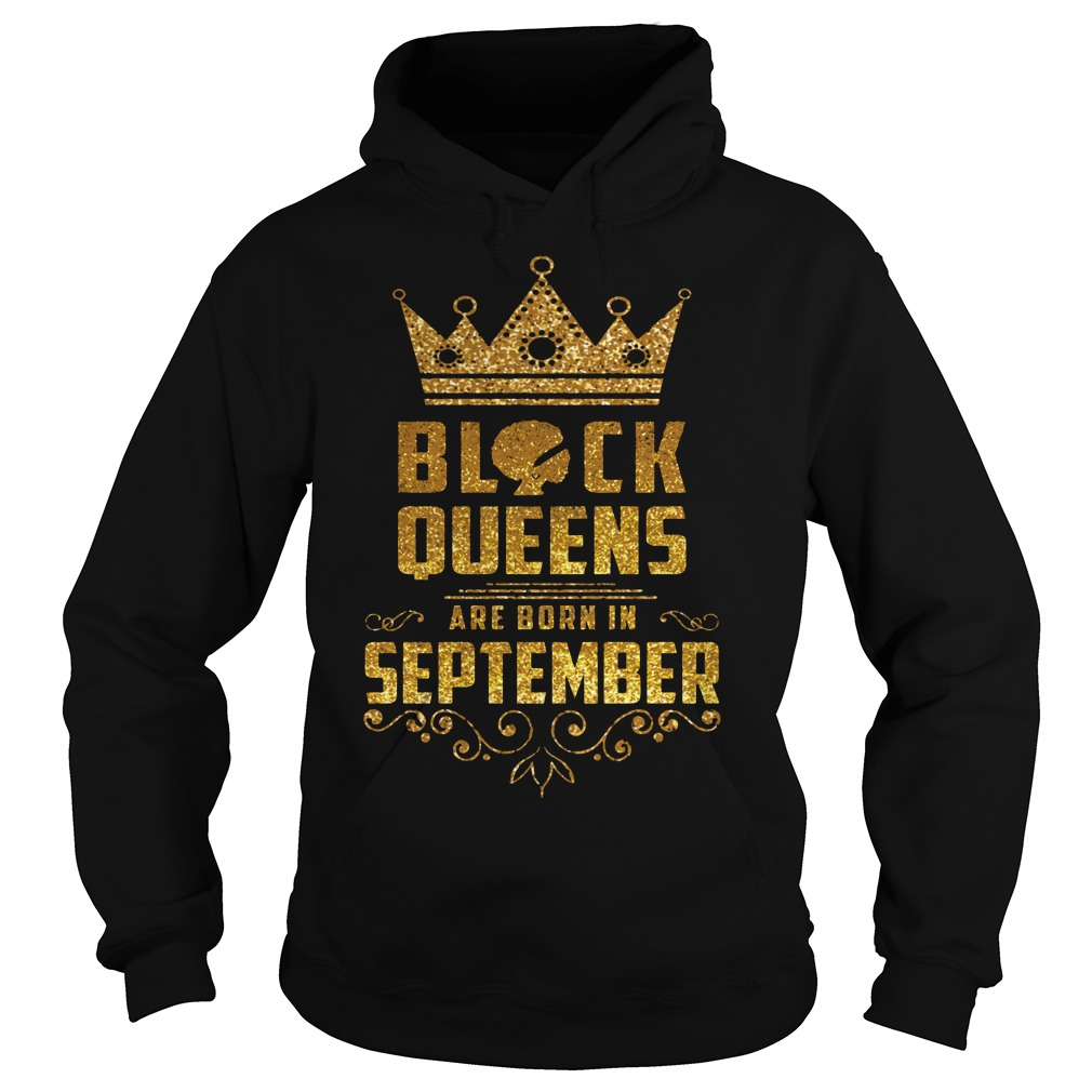 Black Queens Are Born In September Hoodie