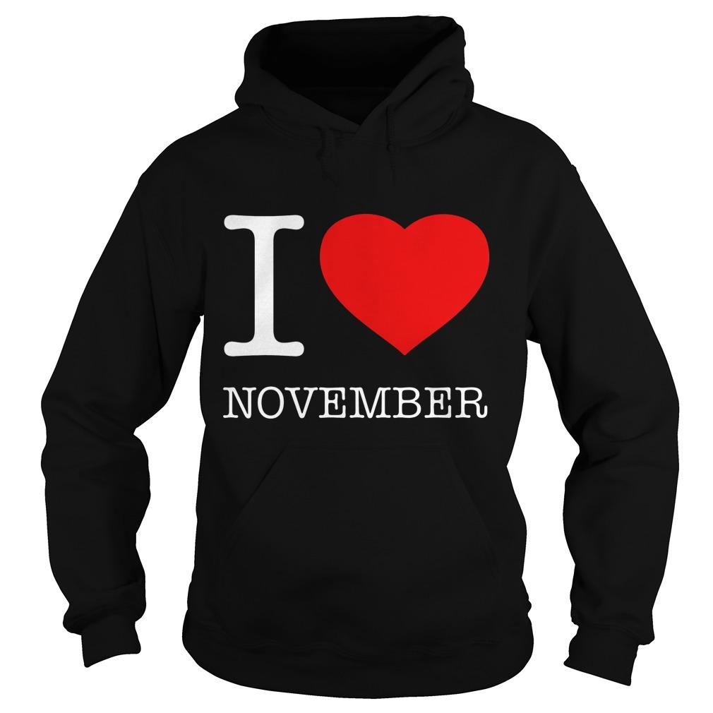 I Love November Hoodie
