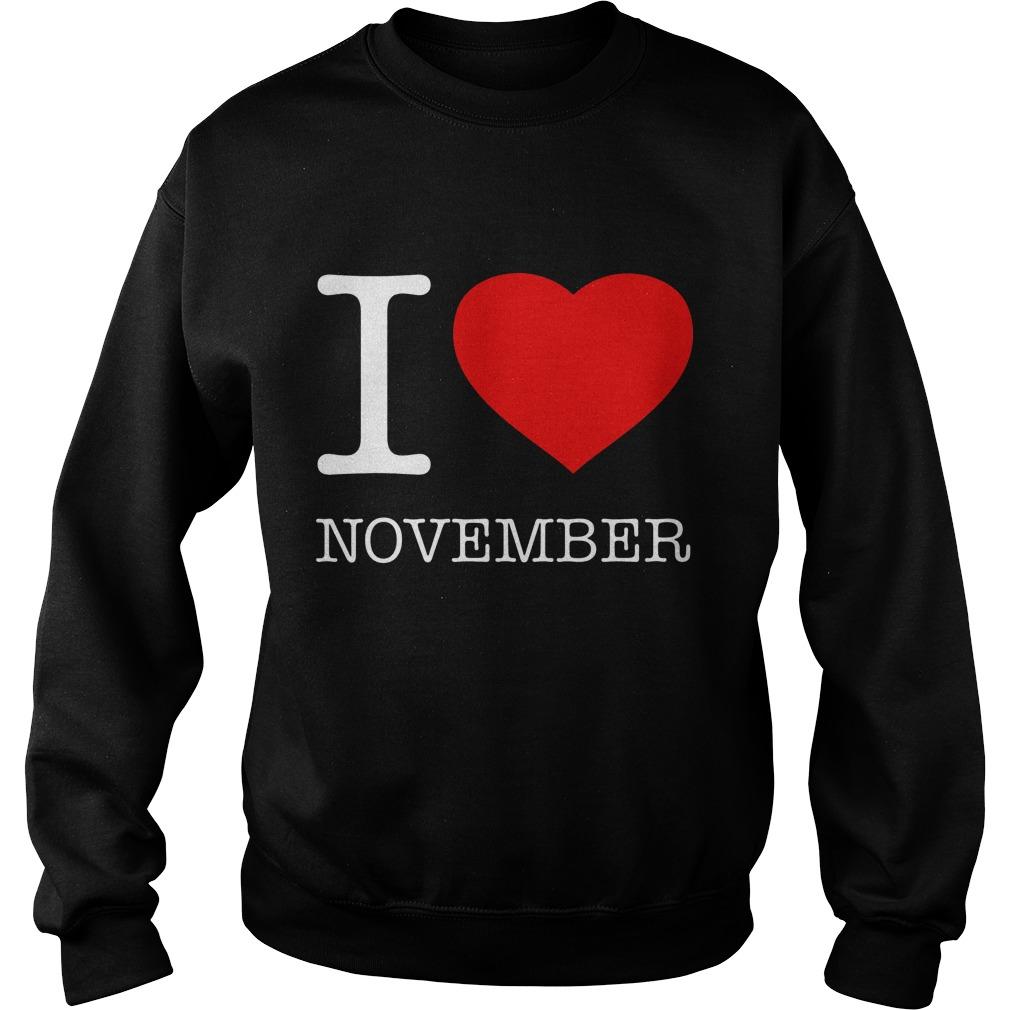 I Love November Sweater