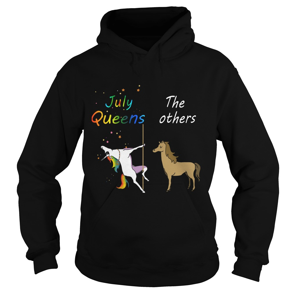 July Queens And The Others Hoodie