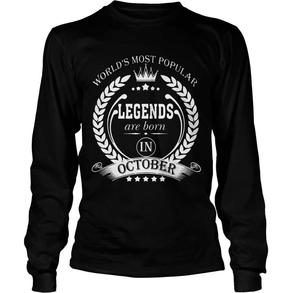 Legends Are Born In October Longsleeve