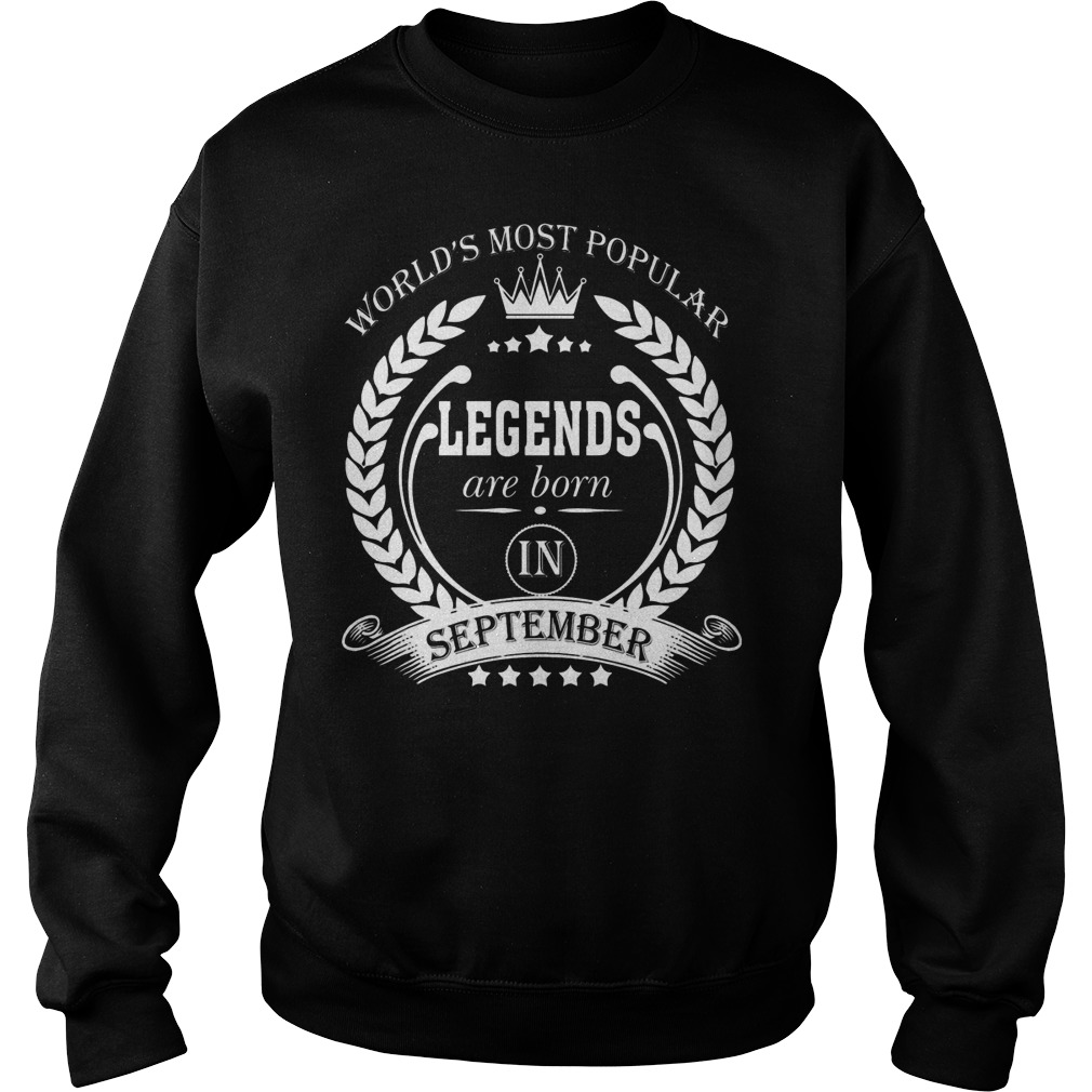 Legends Are Born In September Sweater