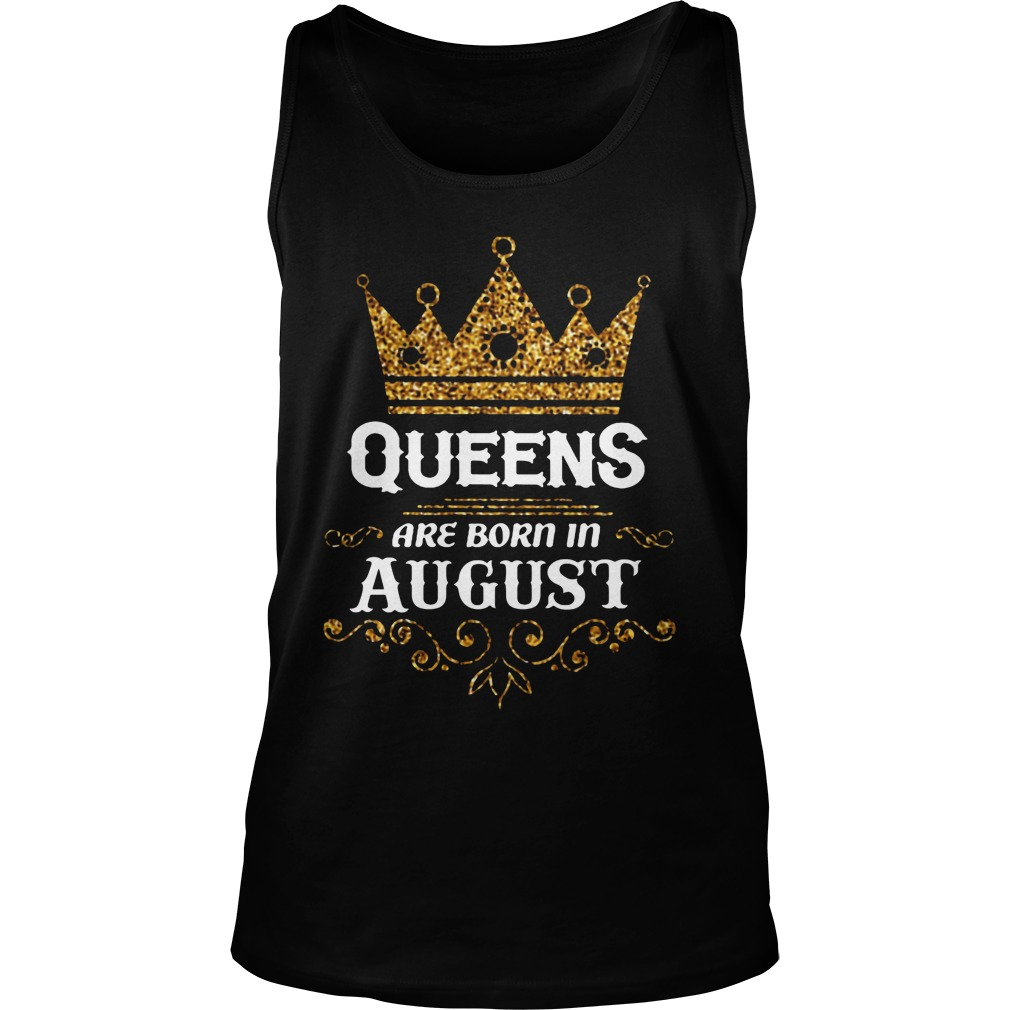 Queens Are Born In August Tanktop