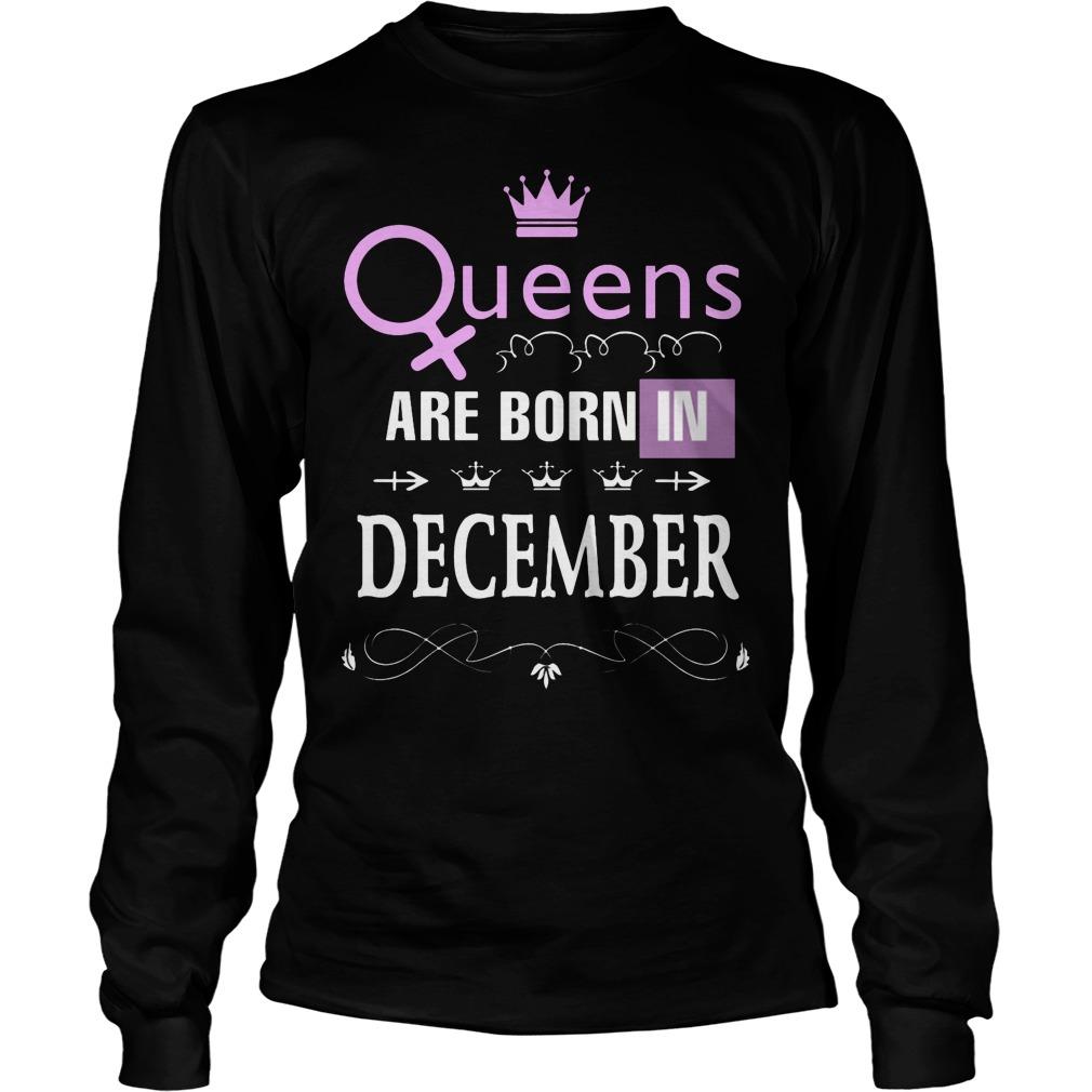 Queens Are Born In December Longsleeve