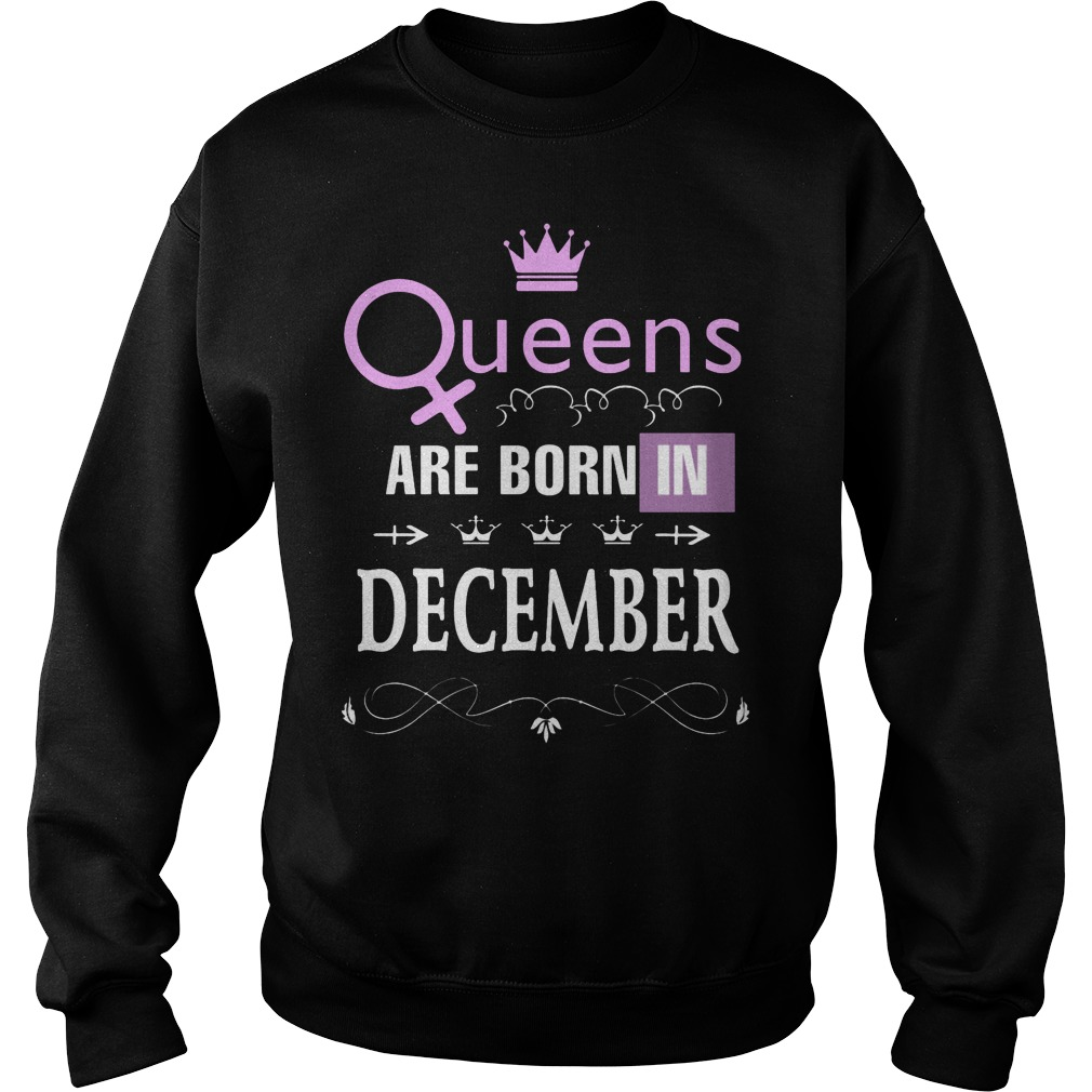 Queens Are Born In December Sweater