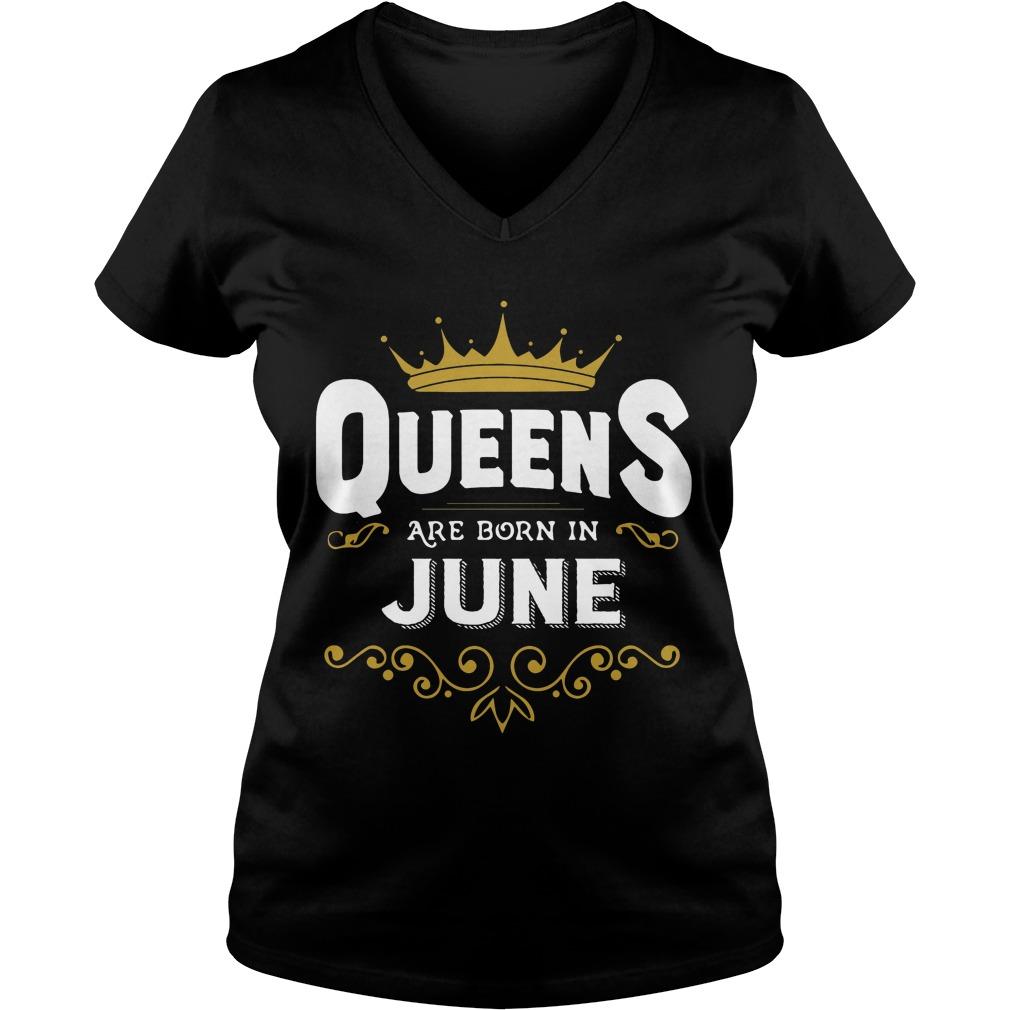 Queens Are Born In June V Neck