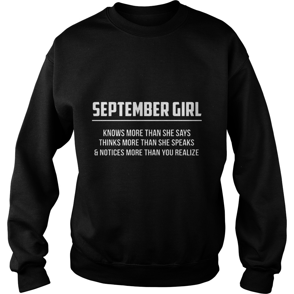September Girl Knows More Than She Says Thinks More Than She Speaks And Notice More Than You Realizes Sweater