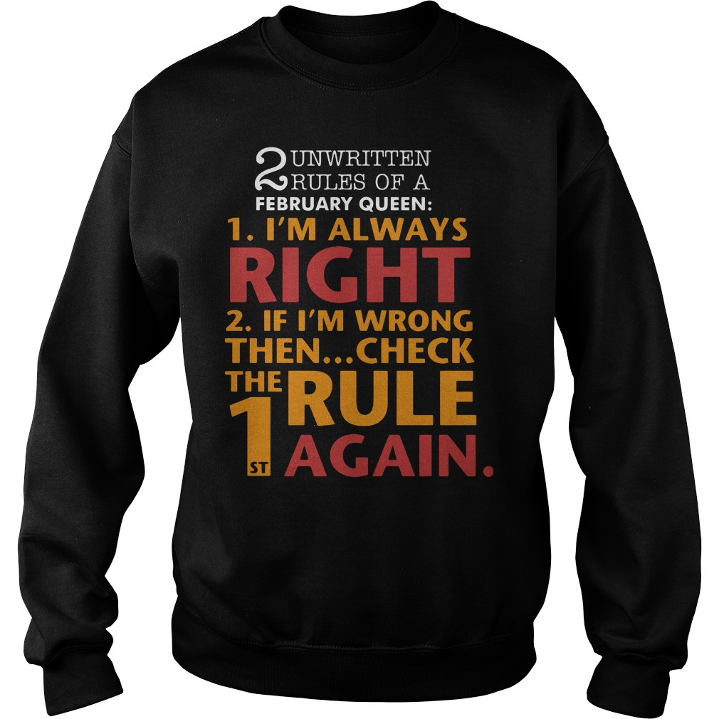 Unwritten Rules Of A February Queen I'm Always Right Sweater