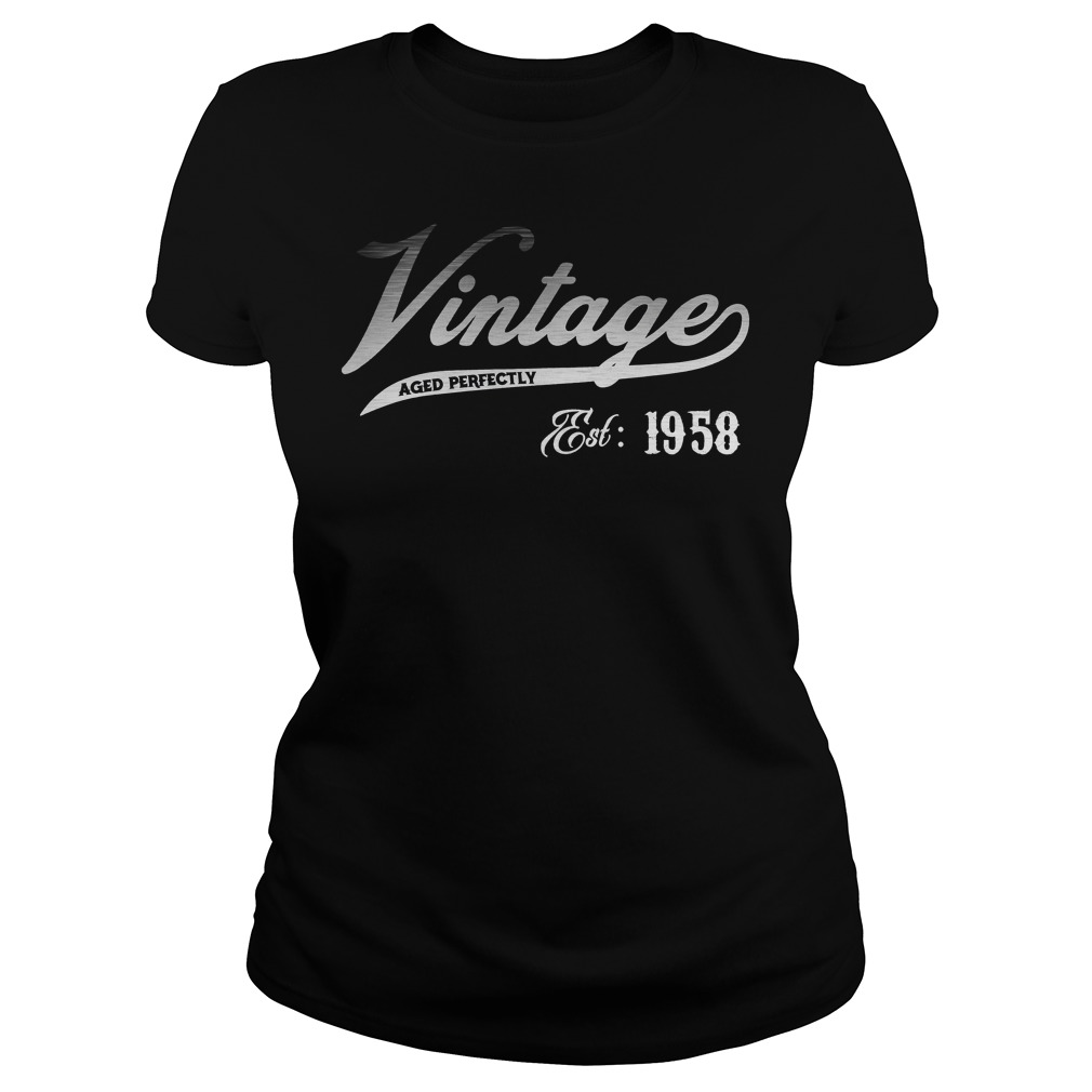 Vintage Aged Perfectly Est 1958 60 Years Old Ladies