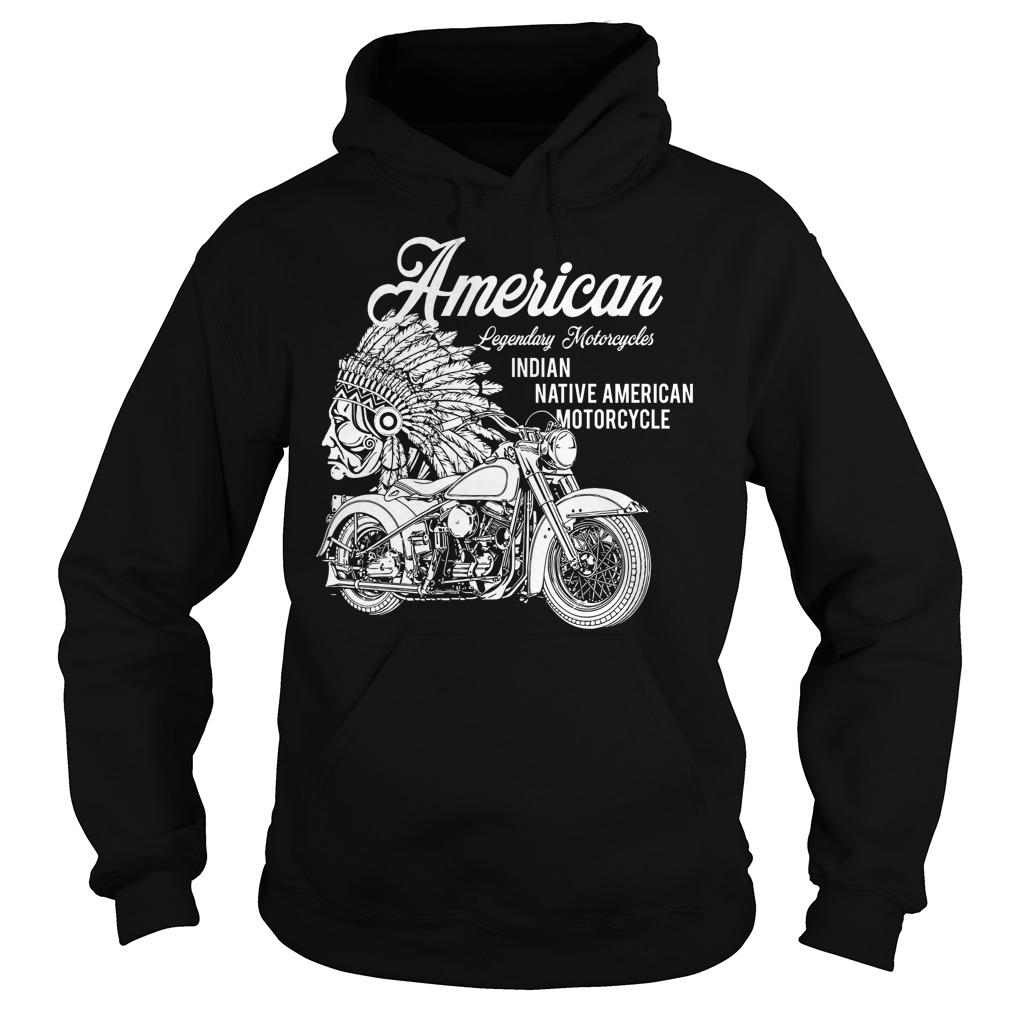 American Legendary Motorcycles Indian Native American Motorcycle Hoodie