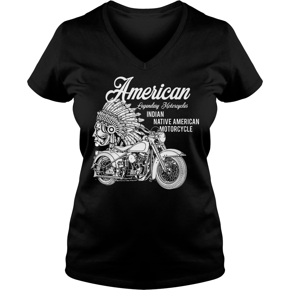 American Legendary Motorcycles Indian Native American Motorcycle V Neck