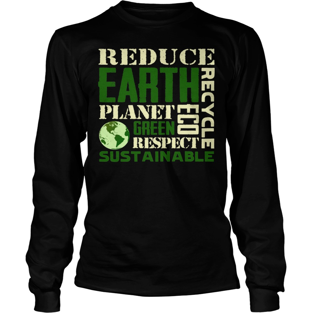 Earth Day Green Sustainable Longsleeve