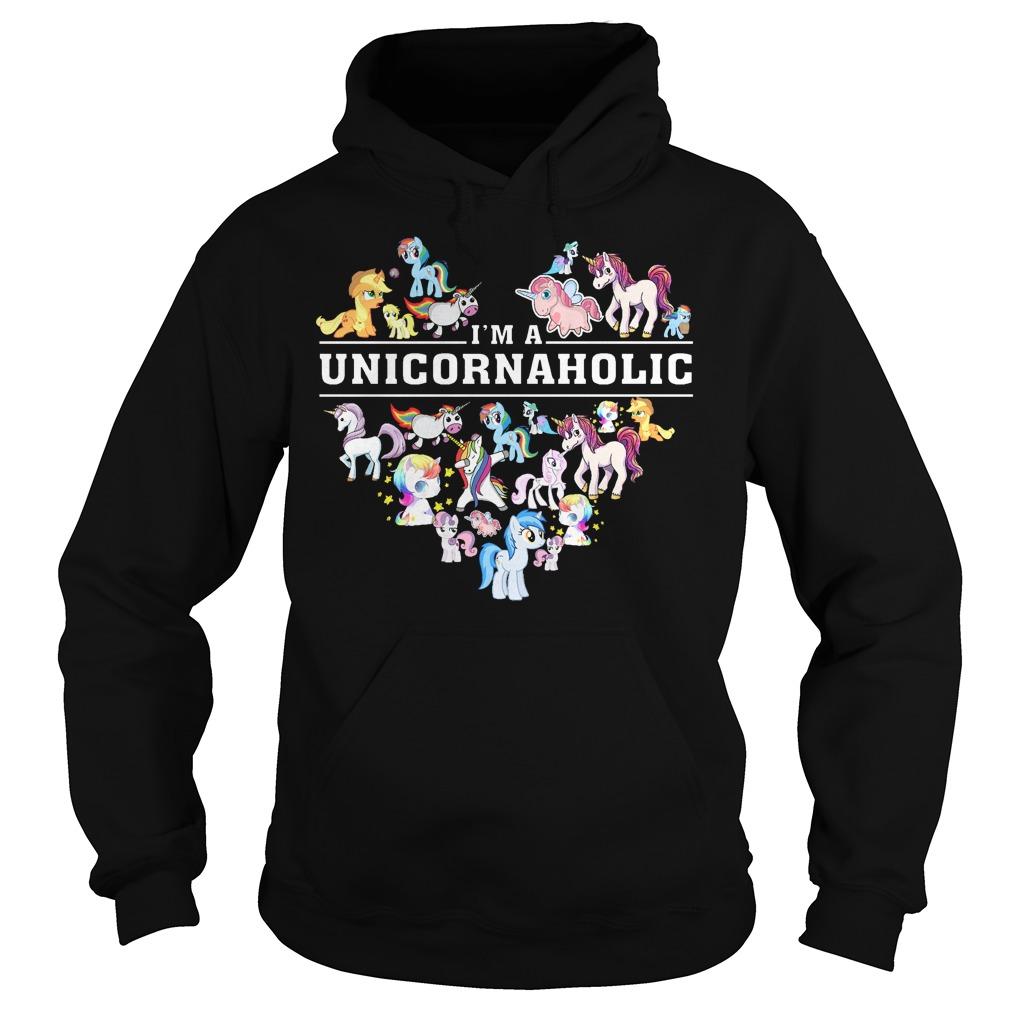 Im A Unicornaholic Hoodie