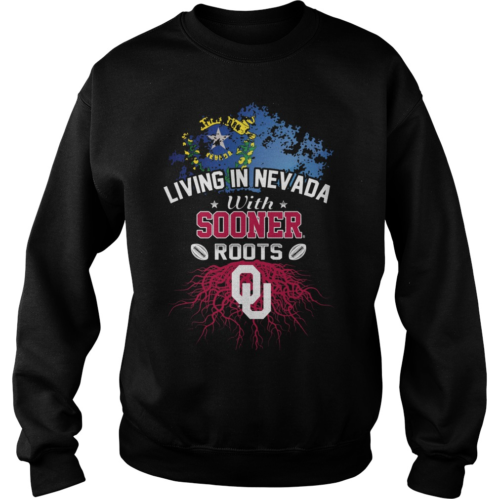 Living In Nevada With Sooners Roots Sweater