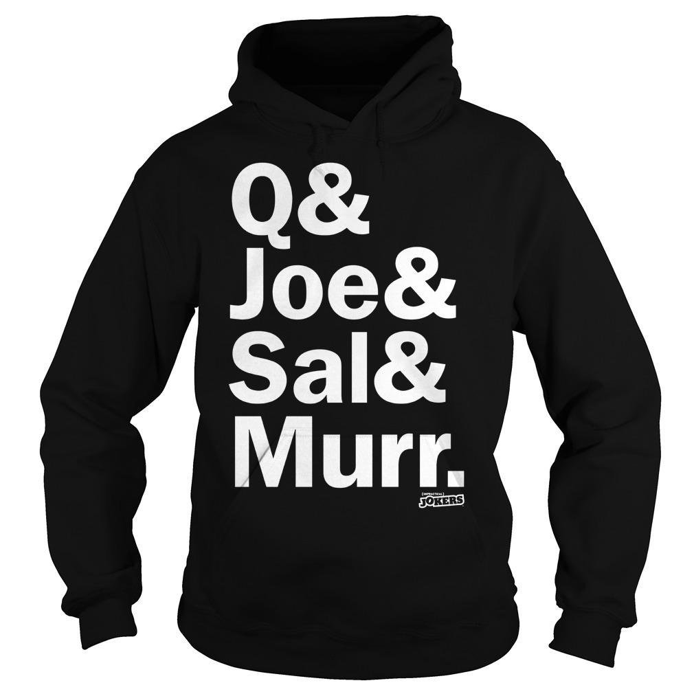 Q Joe Sal & Murr Hoodie