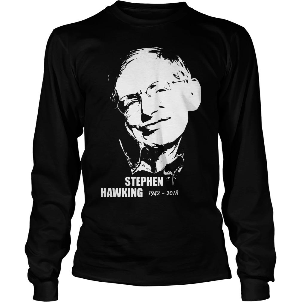 Stephen Hawking 19422018 Longsleeve