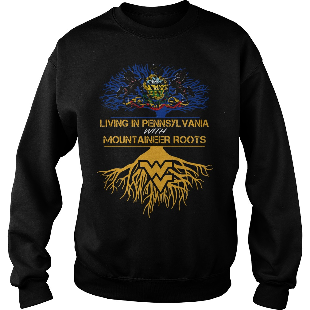West Virginia Mountaineers Living Pennsylvania With Mountaineer Roots Sweater