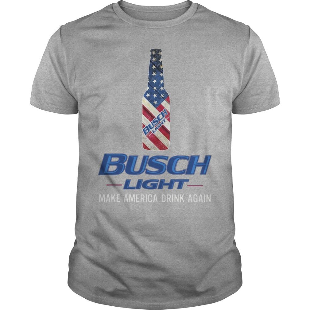 Busch Light Make America Drink Again Shirt