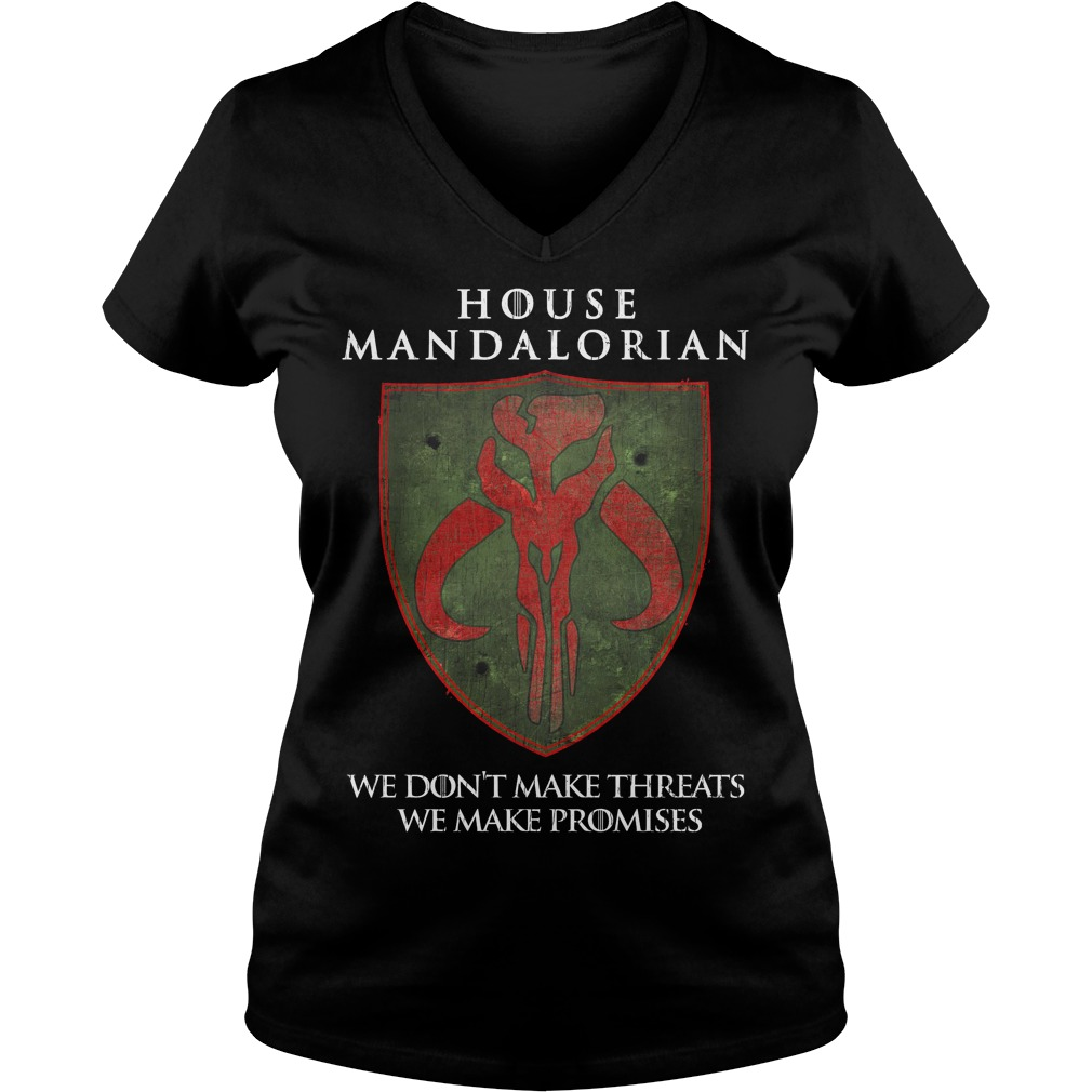 House Mandalorian We Don't Make Threats We Make Promises V Neck