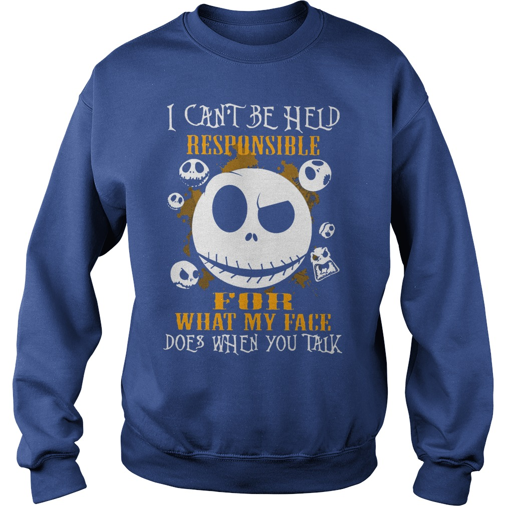 Jack Skellington I Can Be Held Responsible For What My Face Sweater
