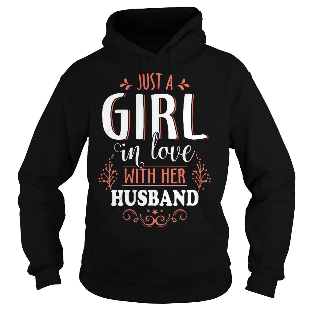 Just A Girl In Love With Her Husband Hoodie