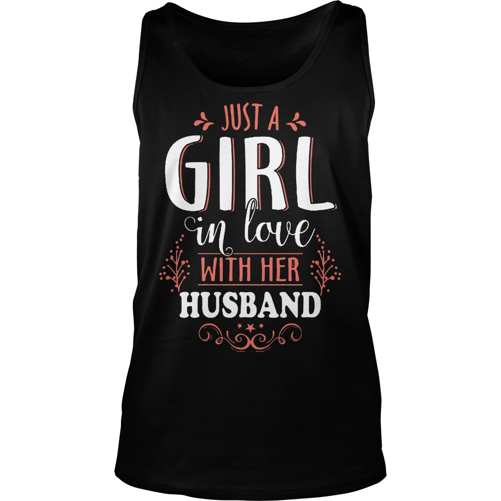 Just A Girl In Love With Her Husband Tanktop