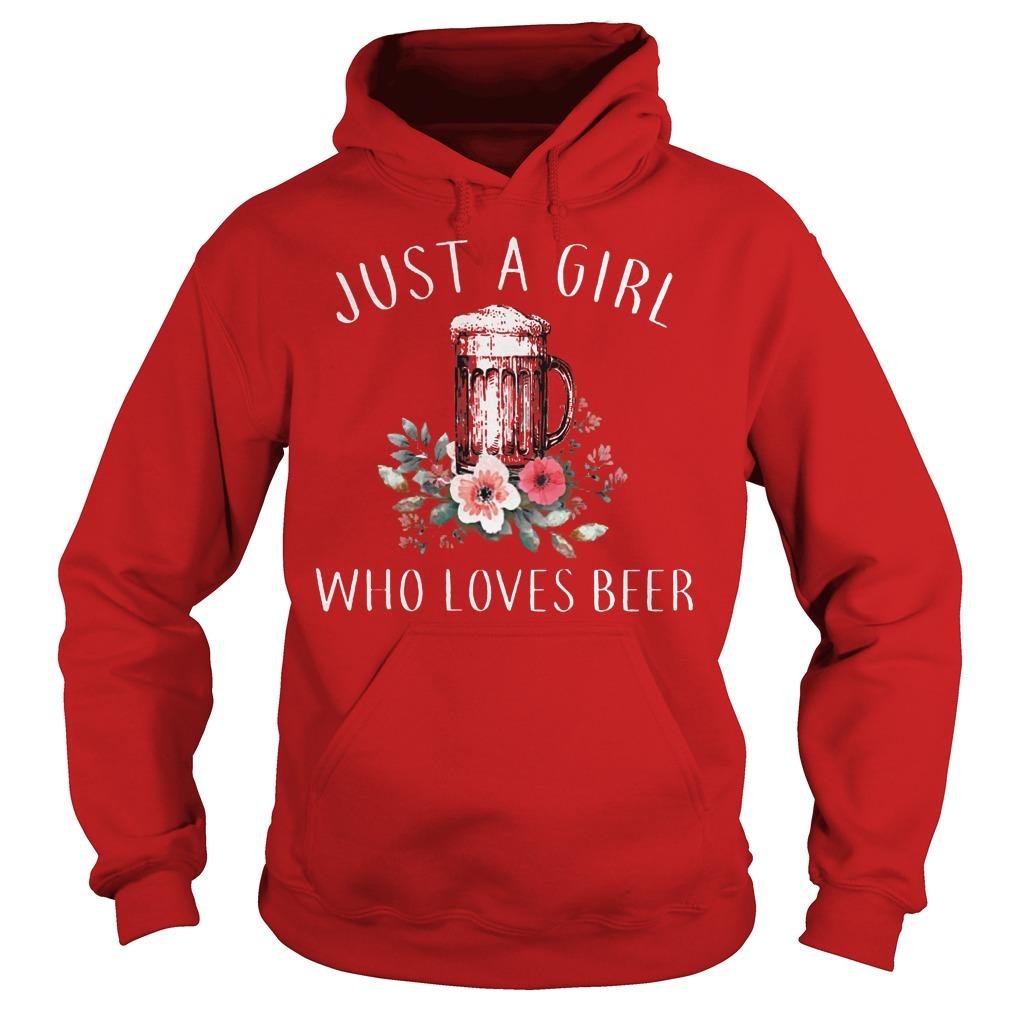 Just A Girl Who Love Beer Hoodie