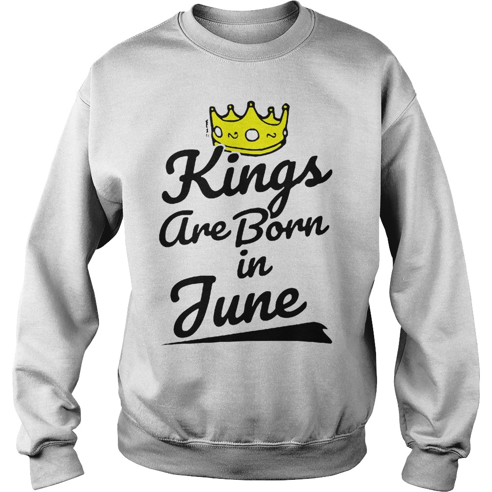 Kings Are Born In June Sweater