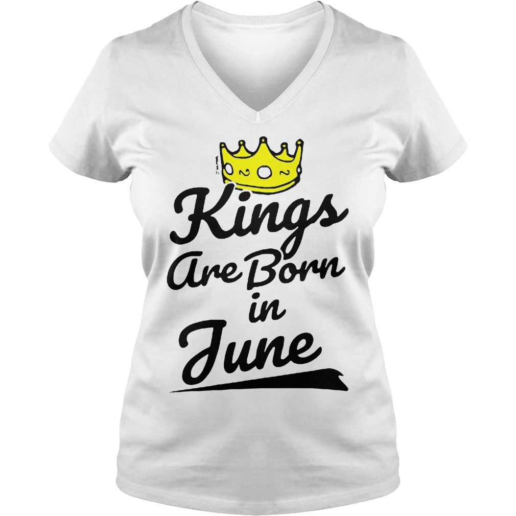 Kings Are Born In June V Neckk