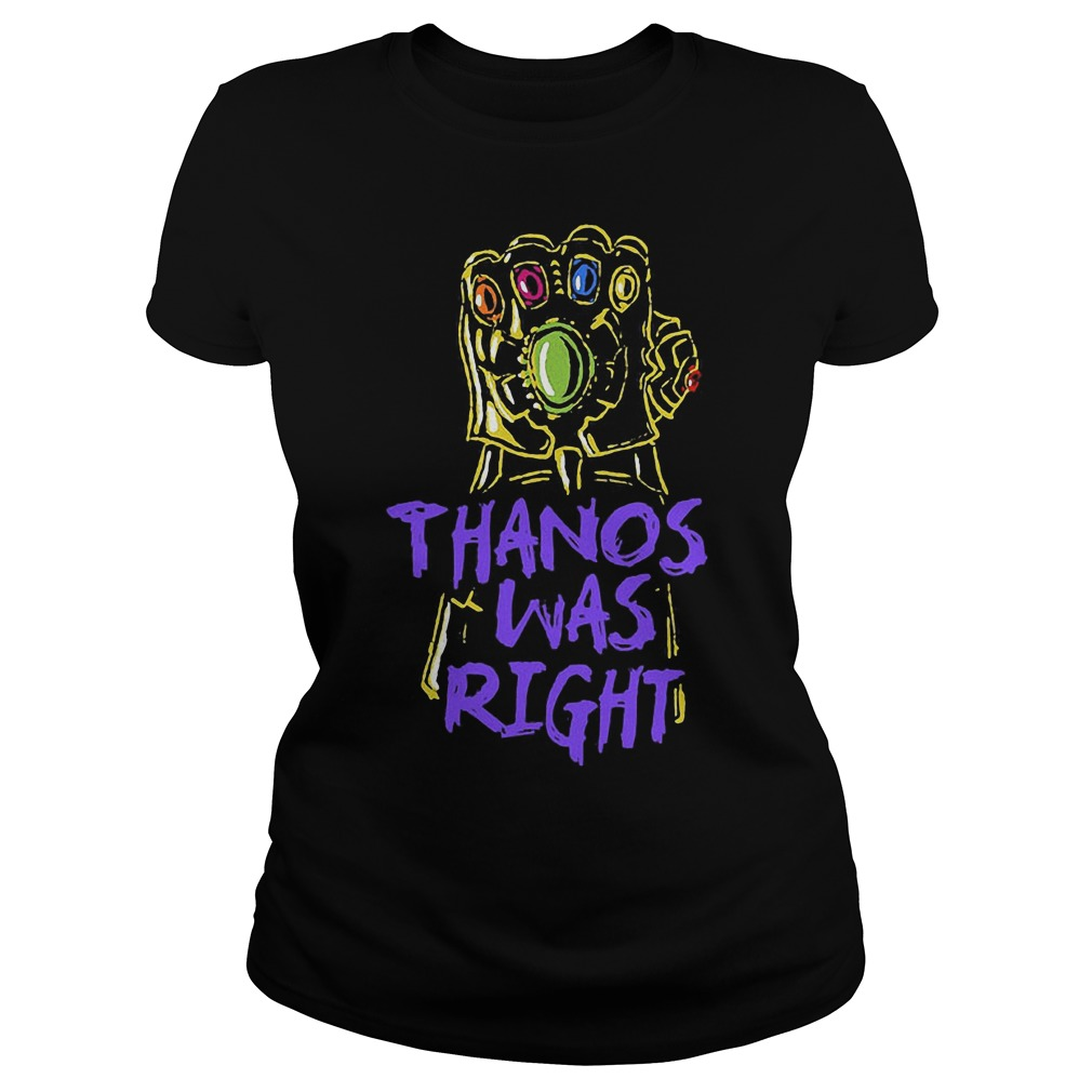 Thanos Was Right Avengers Movie Ladies