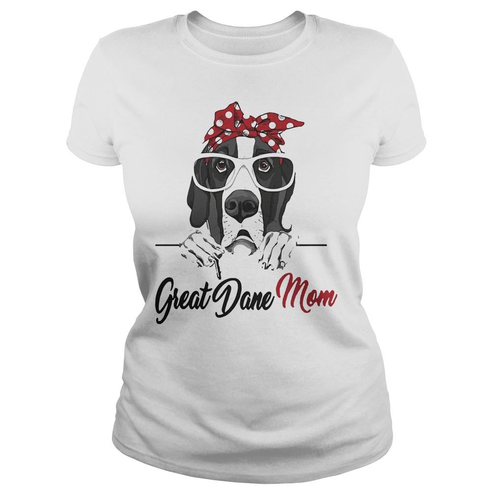 Great Dane Mom Ladies