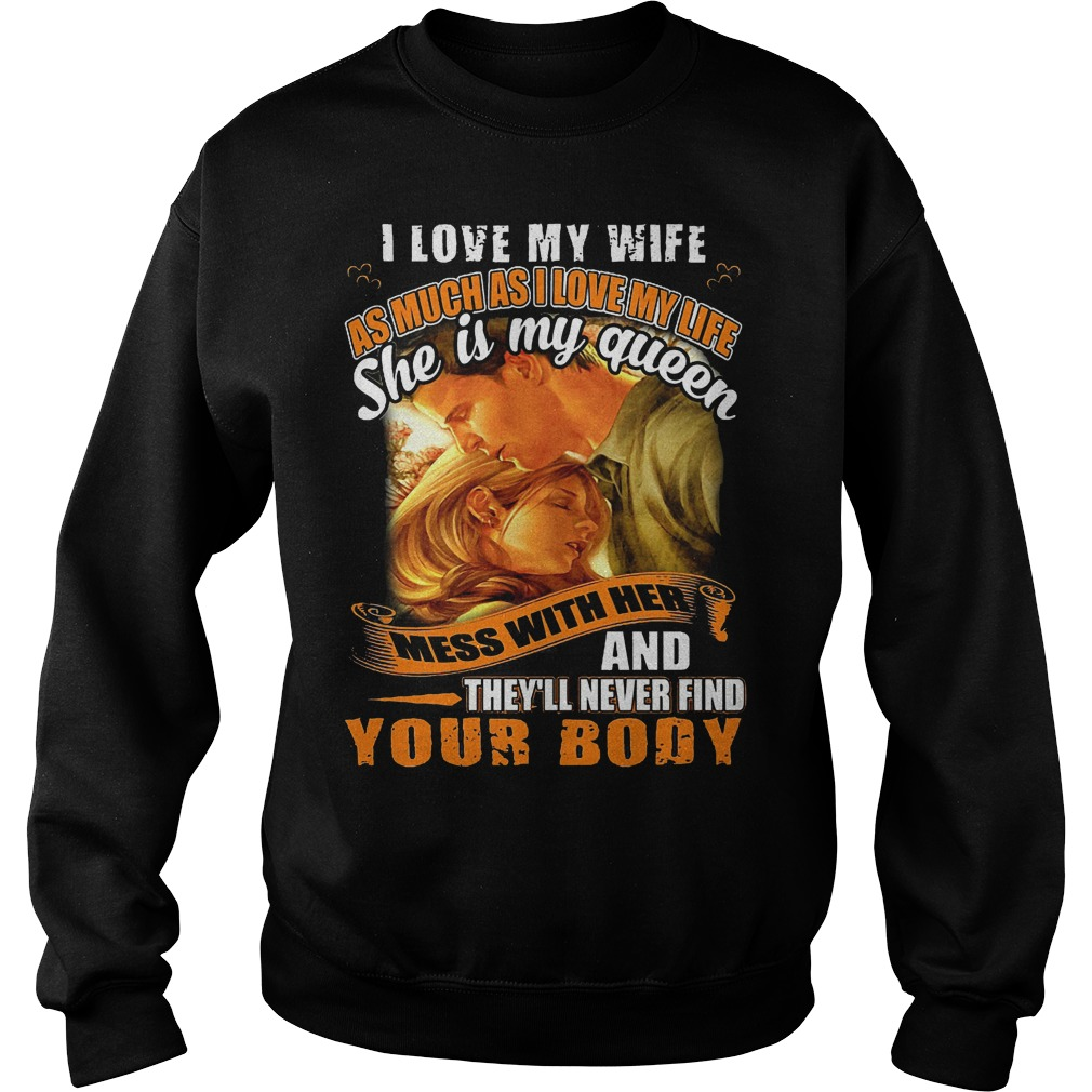 I Love My Wife As Much As I Love My Life Sweater