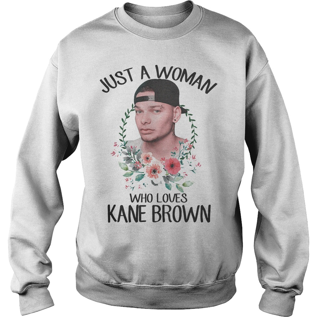 Just A Woman Who Loves Kane Brown Sweater