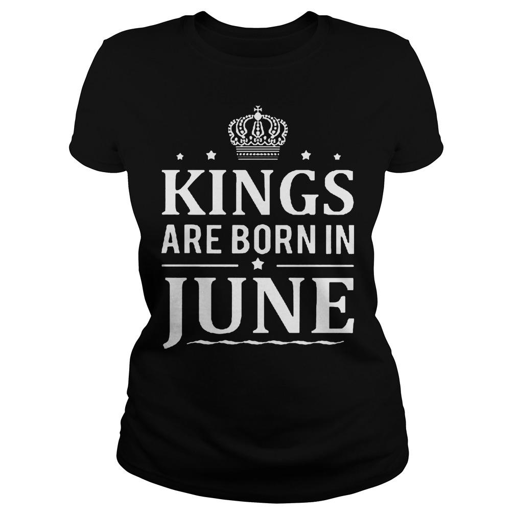 Kings Are Born In June Ladies