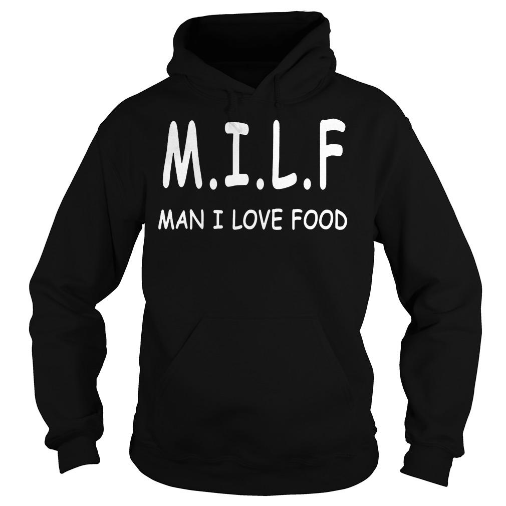 M.i.l.f Man I Love Food Hoodie